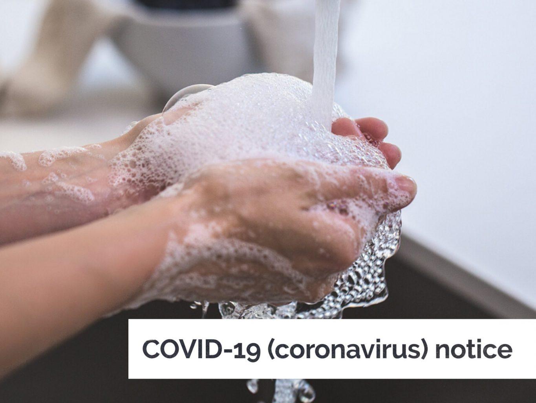 COVID-19 (coronavirus) notice